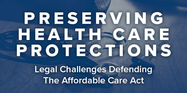 Preserving Health Care Protections